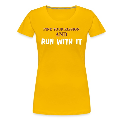 run with it - Women's Premium T-Shirt