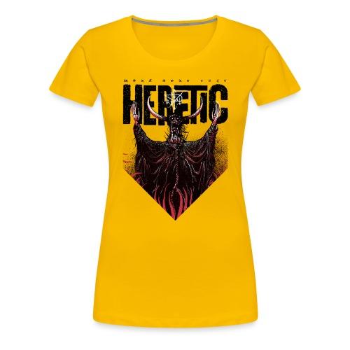 HERETIC - Women's Premium T-Shirt