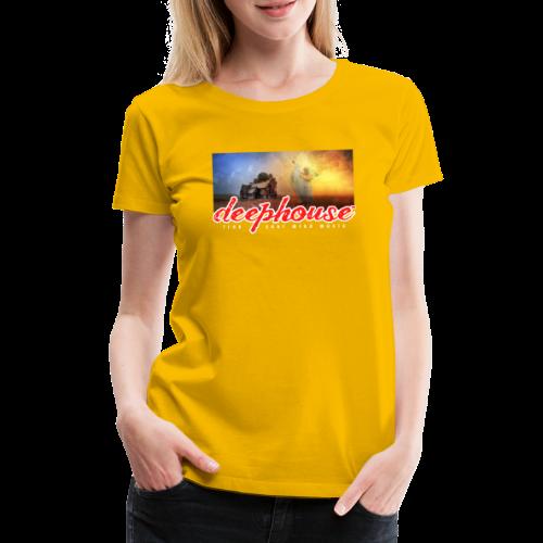 deep house - Frauen Premium T-Shirt