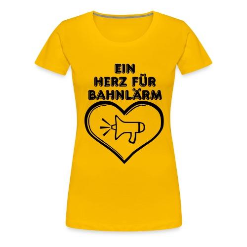 Ein Herz für Bahnlärm - Frauen Premium T-Shirt
