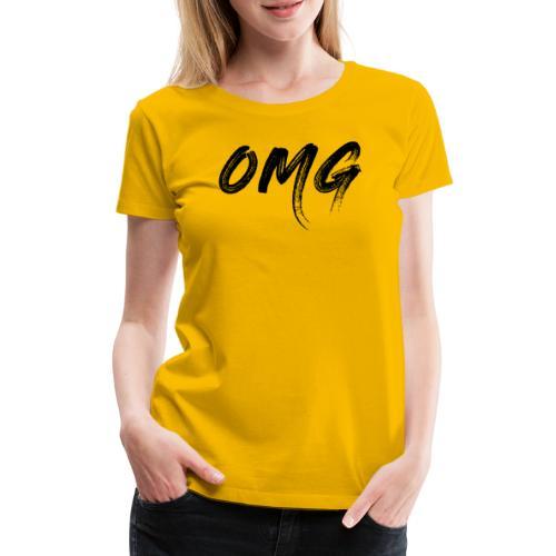 OMG, musta - Naisten premium t-paita