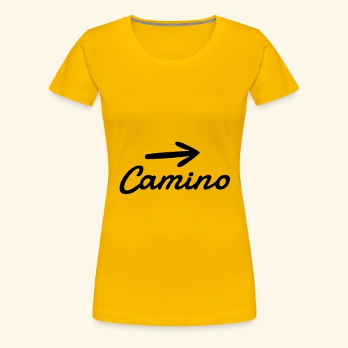 Camino, Follow the way - Camiseta premium mujer