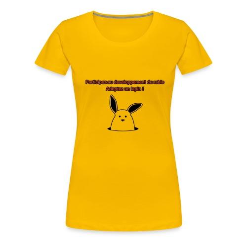 adoptez un lapin ! - T-shirt Premium Femme