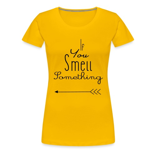 If You Smell Something Left Twins Rompertje - Vrouwen Premium T-shirt