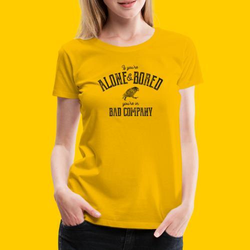 Alone & Bored - Premium-T-shirt dam