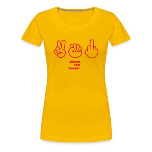 please.now.forever RED - Frauen Premium T-Shirt