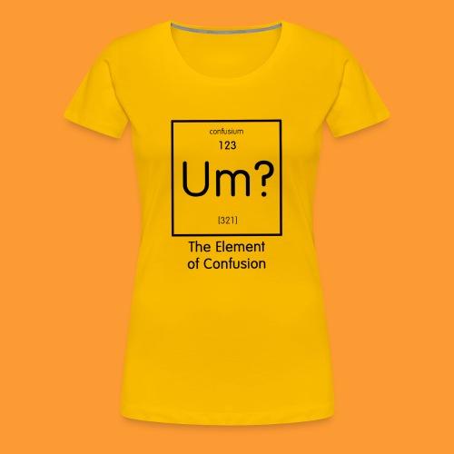element of confusion - Women's Premium T-Shirt