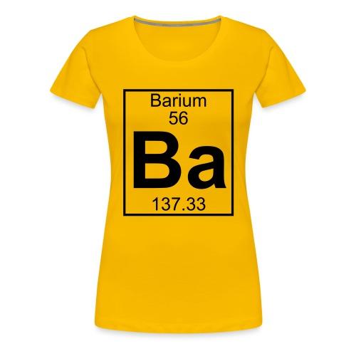 Barium (Ba) (element 56) - Women's Premium T-Shirt