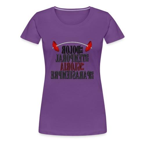 Para el Espejo: GYM - DOLOR TEMPORAL - Camiseta premium mujer