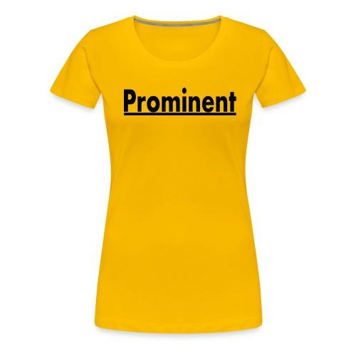 prominent promi Berühmtheit - Frauen Premium T-Shirt