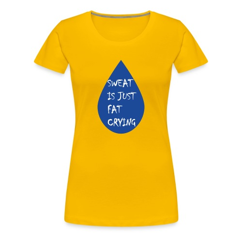 Funny fitness quote - Women's Premium T-Shirt
