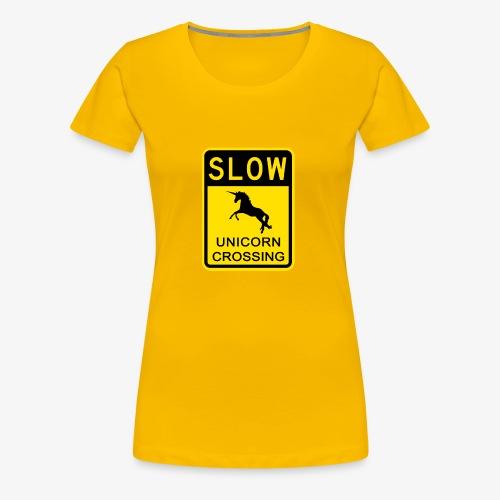 Ralentir ! Passage de licorne - T-shirt Premium Femme
