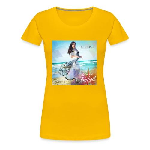 Auf in die Freiheit - Frauen Premium T-Shirt