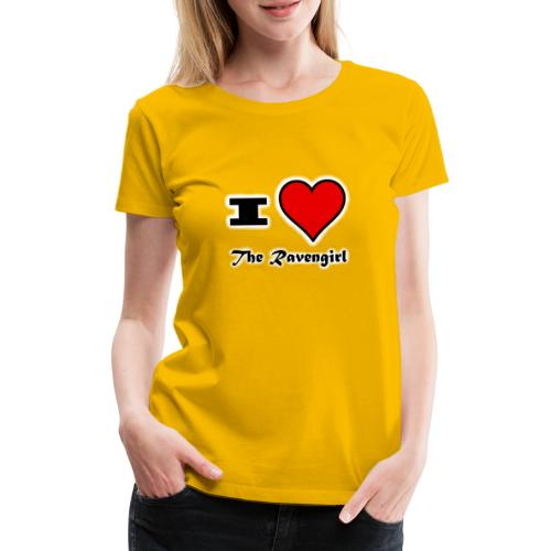 'I Love The Ravengirl' - Women's Premium T-Shirt