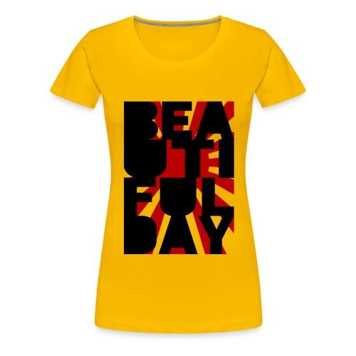 Beautiful Day (Sun) - Frauen Premium T-Shirt