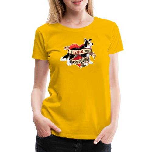 I Love My Border Collie - Tricolor - Women's Premium T-Shirt