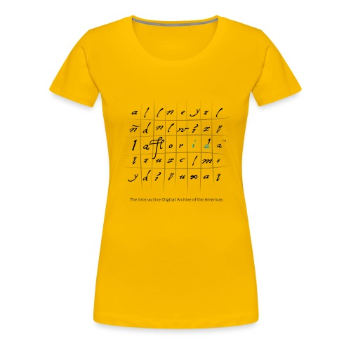 La Florida 16th Century - Camiseta premium mujer