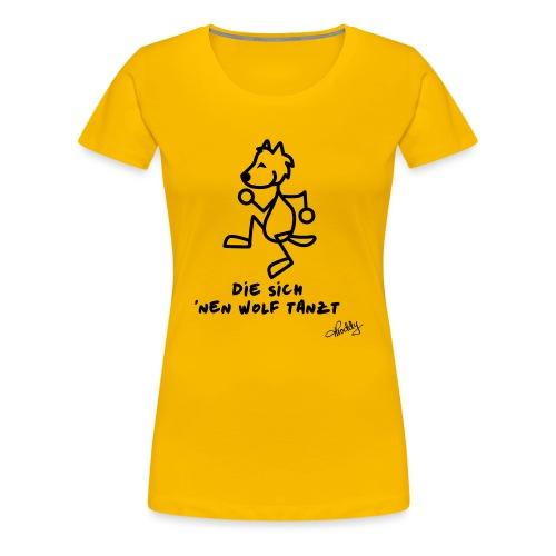 Die sich nen Wolf tanzt - Frauen Premium T-Shirt