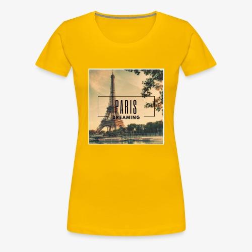 Paris Dreaming - Women's Premium T-Shirt