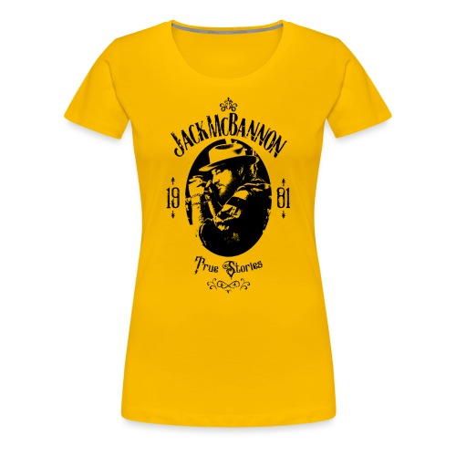 Jack McBannon - True Stories Portrait - Frauen Premium T-Shirt