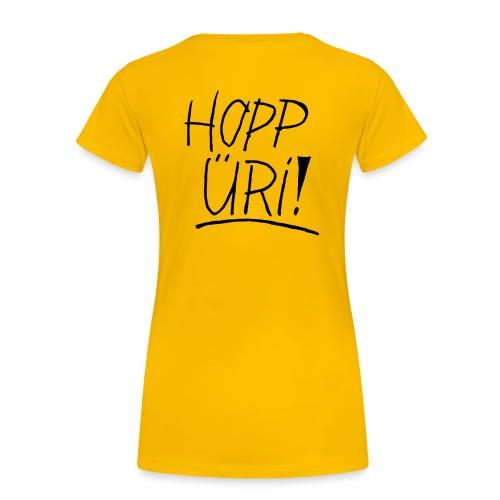 Hopp Üri - Frauen Premium T-Shirt