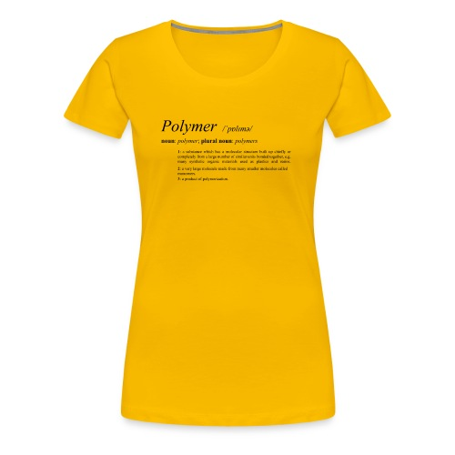 Polymer definition. - Women's Premium T-Shirt