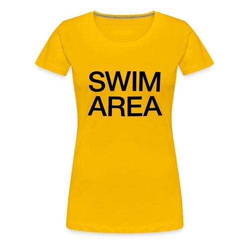 SWIM AREA - Women's Premium T-Shirt