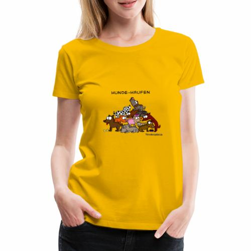 Hundehaufen - Frauen Premium T-Shirt