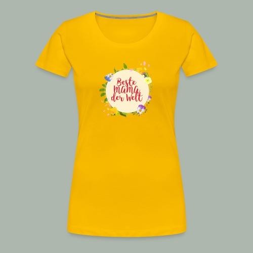 T-shirt für beste Mama der Welt am Muttertag - Frauen Premium T-Shirt