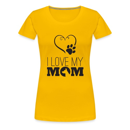 I love my Mom - Frauen Premium T-Shirt