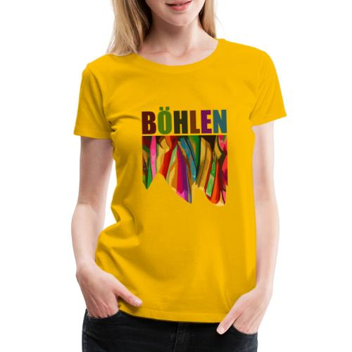 Böhlen bunt - Frauen Premium T-Shirt