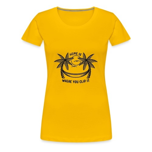 Home is where you clip it - Women's Premium T-Shirt