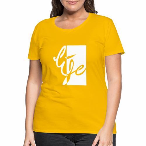 Life Logo 02 white - T-shirt Premium Femme