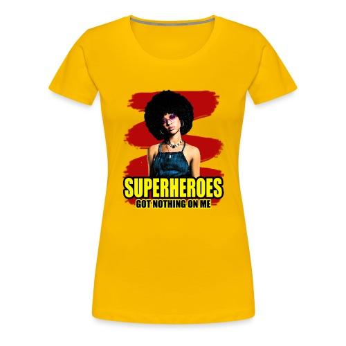 Superhelden haben nichts an mir rote Farbe - Frauen Premium T-Shirt