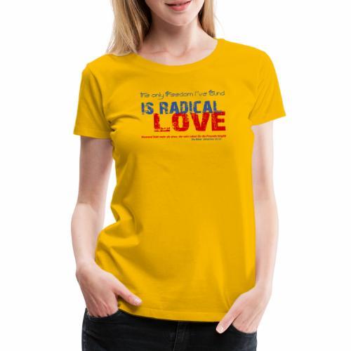 Radikale Liebe blue - Frauen Premium T-Shirt