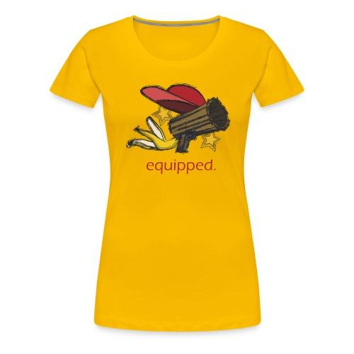 equipped. - Frauen Premium T-Shirt