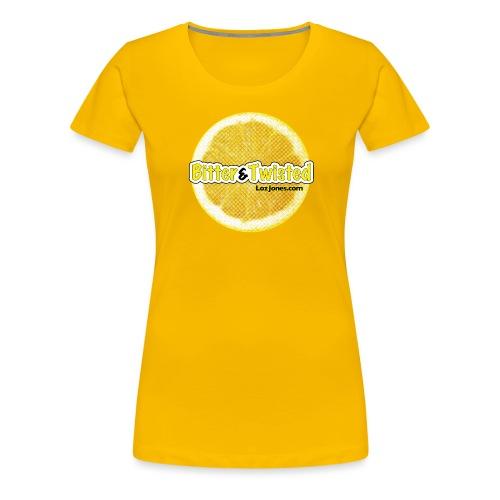 'Bitter And Twisted' Lemon Slice - Women's Premium T-Shirt