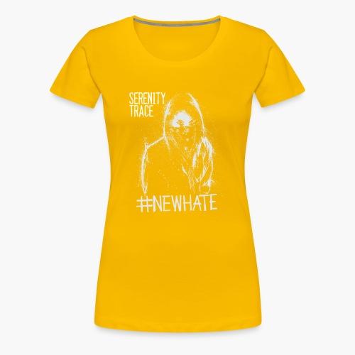 #NewHate Female - Premium T-skjorte for kvinner