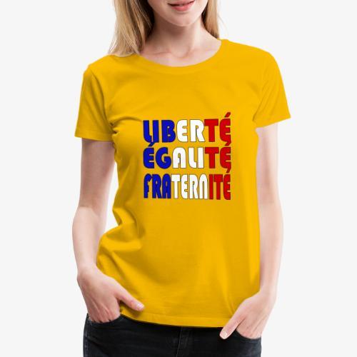 Liberté - Égalité - Fraternité - Camiseta premium mujer