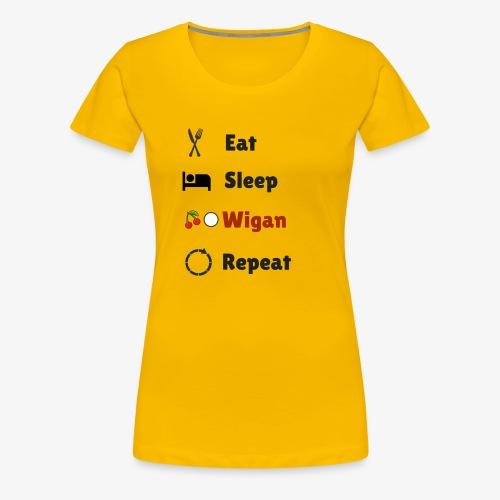 Eat Sleep Wigan Repeat - Women's Premium T-Shirt