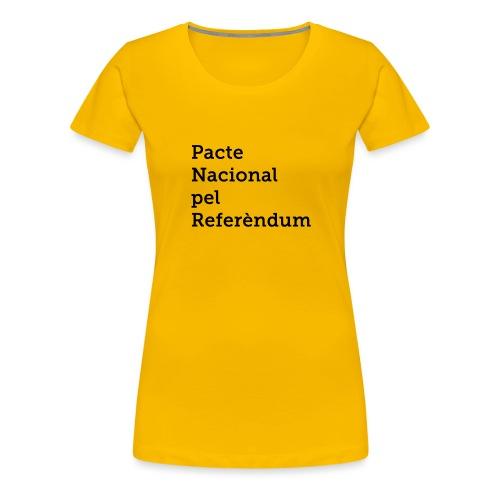 PACTE NACIONAL PEL REFERÈNDUM - Camiseta premium mujer