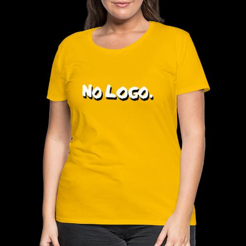 no logo - Frauen Premium T-Shirt