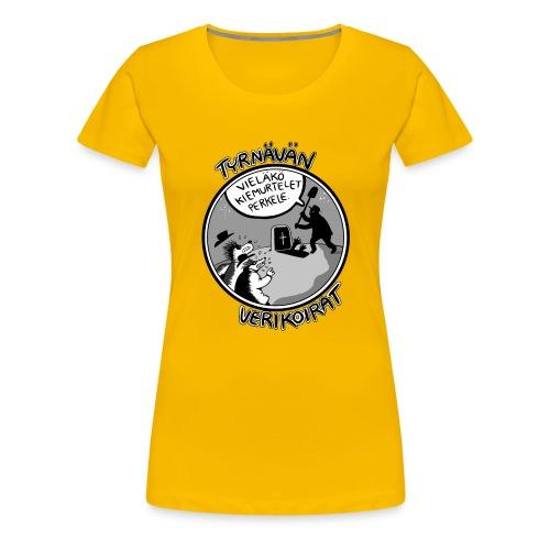 Tyrnävän verikoirat 5 - Naisten premium t-paita