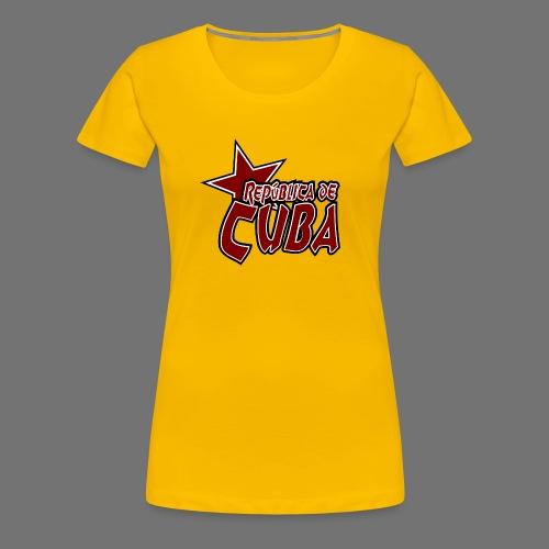 República de Cuba tähti - Naisten premium t-paita