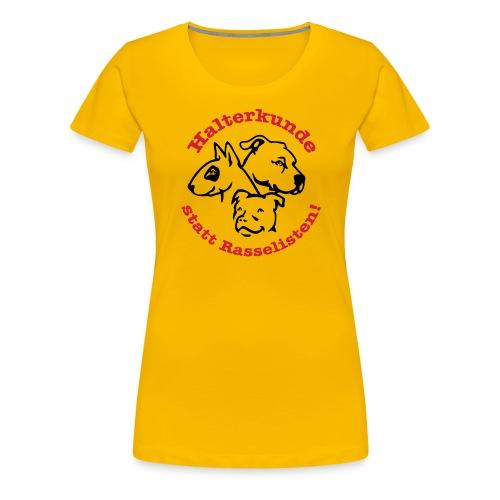 508 Halterkunde statt Rasselisten - Frauen Premium T-Shirt