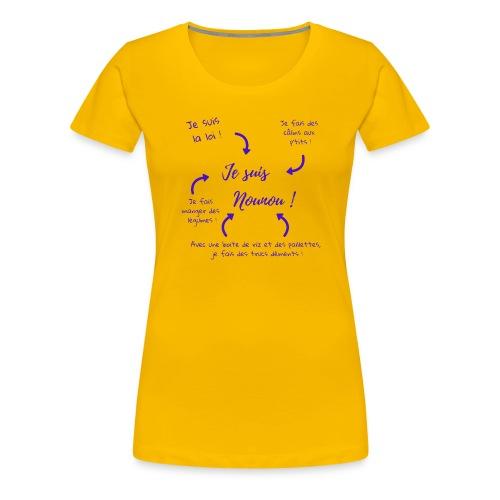 je suis nounou foncé - T-shirt Premium Femme