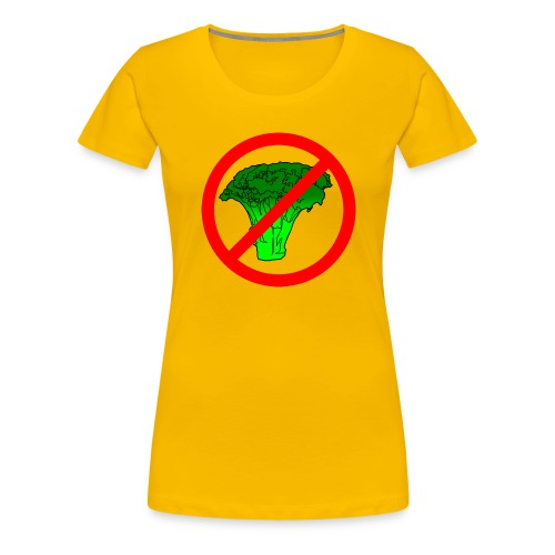 no broccoli allowed - Women's Premium T-Shirt