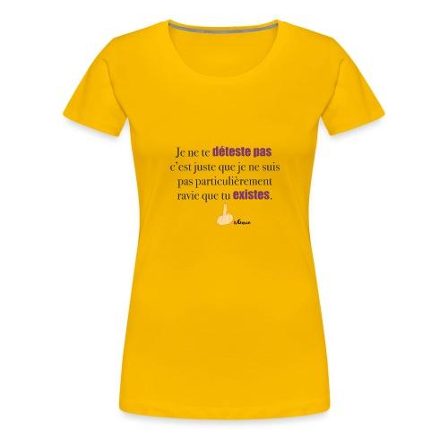 garce - T-shirt Premium Femme