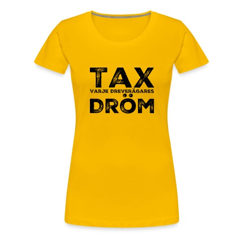 Dreverägarens dröm - Premium-T-shirt dam