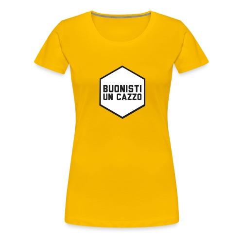 #buonistiuncazzo - Maglietta Premium da donna